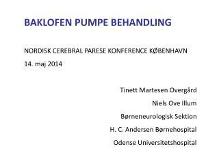 BAKLOFEN PUMPE BEHANDLING NORDISK CEREBRAL PARESE KONFERENCE KØBENHAVN 14. maj 2014