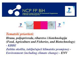 Tematski prioritet i : Hrana, poljoprivreda, ribarstvo i biotehnologija