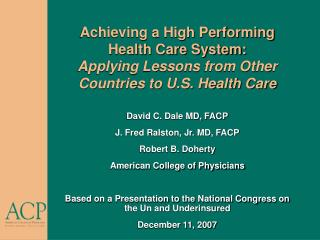 David C. Dale MD, FACP J. Fred Ralston, Jr. MD, FACP Robert B. Doherty