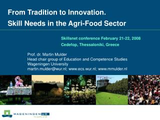 From Tradition to Innovation.  Skill Needs in the Agri-Food Sector