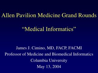 Allen Pavilion Medicine Grand Rounds