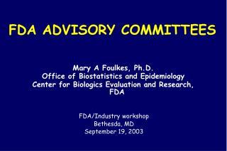 FDA ADVISORY COMMITTEES