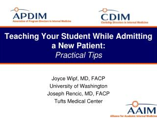 Teaching Your Student While Admitting a New Patient: Practical Tips