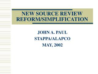 NEW SOURCE REVIEW REFORM/SIMPLIFICATION