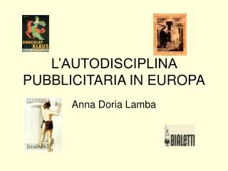 L'AUTODISCIPLINA PUBBLICITARIA IN EUROPA