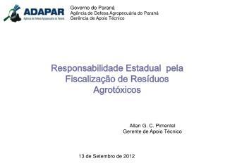 Responsabilidade Estadual  pela Fiscalização de Resíduos Agrotóxicos