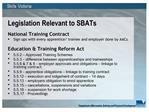 Legislation Relevant to SBATs