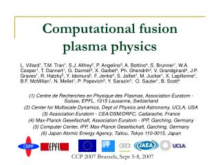 Computational fusion plasma physics