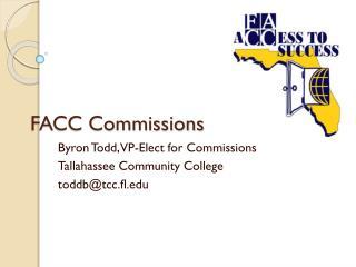 FACC Commissions