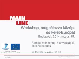 Workshop , megcélozva közép- és kelet-Európát Budapest,  2014. május  15 .