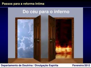 Do céu para o inferno