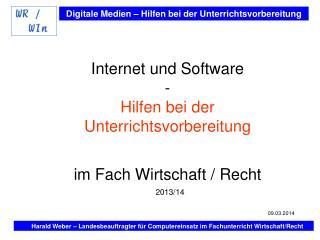 Internet und Software - Hilfen bei der Unterrichtsvorbereitung im Fach Wirtschaft / Recht