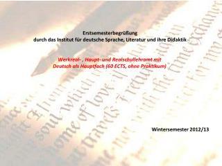 Erstsemesterbegrüßung  durch das Institut für deutsche Sprache, Literatur und ihre Didaktik
