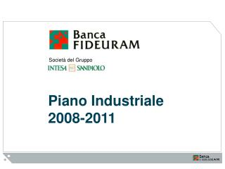 Piano Industriale 2008-2011