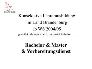 Bachelor & Master  & Vorbereitungsdienst