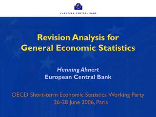 Revision Analysis for  General Economic Statistics