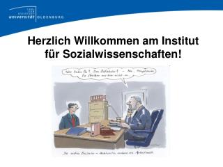 Herzlich Willkommen am Institut f�r Sozialwissenschaften!