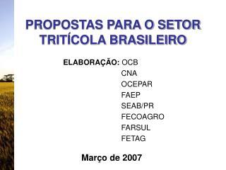 PROPOSTAS PARA O SETOR TRITÍCOLA BRASILEIRO