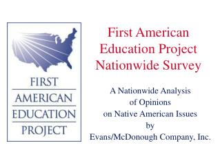First American  Education Project Nationwide Survey