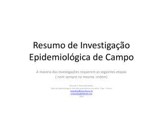 Resumo de Investiga��o Epidemiol�gica de Campo