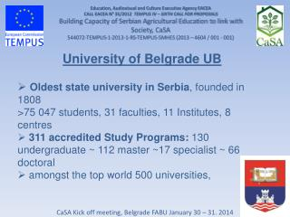 CaSA Kick off meeting, Belgrade FABU January 30 � 31. 2014