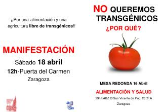 ¡¡Por una alimentación y una agricultura  libre de transgénicos !! MANIFESTACIÓN Sábado 18 abril