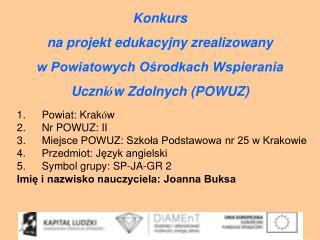 Konkurs na projekt edukacyjny zrealizowany  w Powiatowych Ośrodkach Wspierania