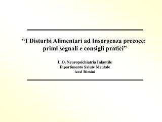 """""""I Disturbi Alimentari ad Insorgenza precoce:  primi segnali e consigli pratici"""""""
