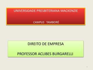 DIREITO DE EMPRESA PROFESSOR ACLIBES BURGARELLI
