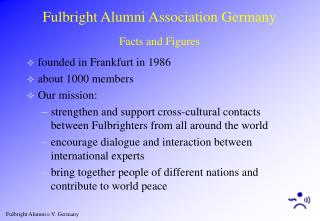 Fulbright Alumni Association Germany Facts and Figures
