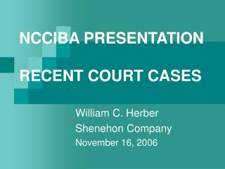 NCCIBA PRESENTATION RECENT COURT CASES