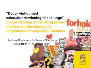 National Konference for Seksuel Sundhed 31. oktober - 1. november 2011