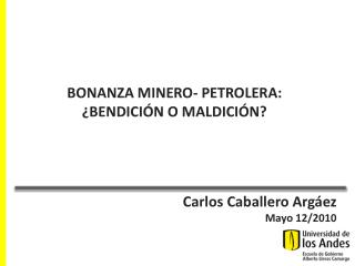 Carlos Caballero  Argáez Mayo 12/2010