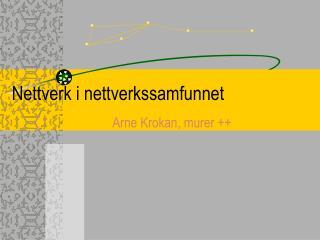Nettverk i nettverkssamfunnet