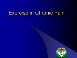 Exercise in Chronic Pain
