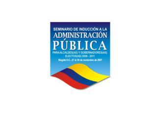 Gobierno nacional y entidades territoriales: socias para la construcción del desarrollo