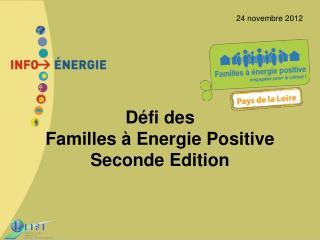Défi des  Familles à Energie Positive Seconde Edition