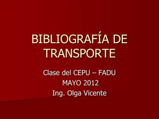 BIBLIOGRAFÍA DE TRANSPORTE