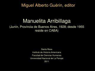 Miguel Alberto Guérin, editor