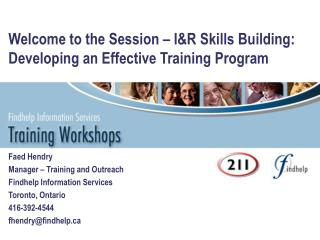 Welcome to the Session – I&R Skills Building: Developing an Effective Training Program