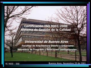 Certificación ISO 9001:2000 Sistema de Gestión de la Calidad
