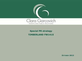 Special PR strategy  TIMBERLAND FW1415