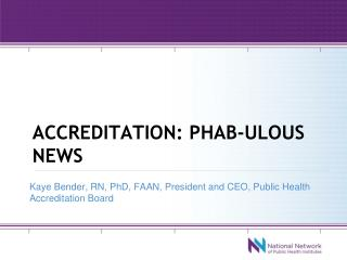 Accreditation:  phab-ulous  news