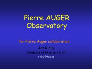 Pierre AUGER Observatory