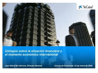 Coloquio sobre la situación financiera y  el momento económico internacional