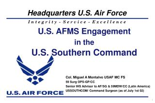 U.S. AFMS Engagement in the U.S. Southern Command
