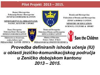 Bosna i Hercegovina Federacija Bosne i Hercegovine ZENIČKO-DOBOJSKI KANTON