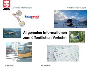 Allgemeine Informationen  Verkehrskonferenz 2013