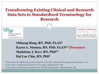 Transforming  Existing Clinical and Research Data Sets to Standardized Terminology for  Research