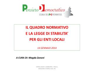 IL QUADRO NORMATIVO E LA LEGGE DI STABILITA'  PER GLI ENTI LOCALI  14 GENNAIO 2014